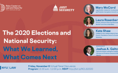 The 2020 Elections and National Security: What We Learned, What Comes Next